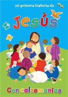 Mi primera historia de Jesús. Esta serie de libros contiene historias bíblicas para niños mayores de 3 años. Ofrece además actividades con brillantes calcomanías que vienen incluídas en cada libro. Los niños aprenderán las lecciones bíblicas mientras juegan con las actividades del libro.