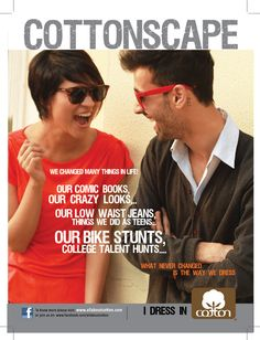 #CottonScape #Advertisementin all leading #fashion and #business #magazines
