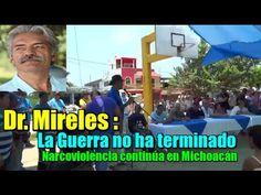 Dr. Mireles : La Guerra no ha terminado; Narcoviolencia continúa en Mich... * * Michoacán, México 2014 Exigimos liberación de Mireles y autodefensas presos. El Dr. José Manuel Mireles, fue detenido el pasado 27 de Junio en Michoacán. Liberen a Mireles y autodefensas presos Ya!!!! Cuauhtémoc Cárdenas pide un proceso justo para Mireles.