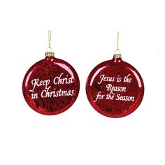 "The Jolly Christmas Shop - 4"" Red Jesus is the Reason or Keep Christmas in Christmas Glass Ornament 27012037, $6.99 (http://www.thejollychristmasshop.com/4-red-jesus-is-the-reason-or-keep-christmas-in-christmas-glass-ornament-27012037/?page_context=category"