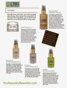 You Naturally Beautiful: L'BRI Anti Aging Serums Deliver Lasting Results
