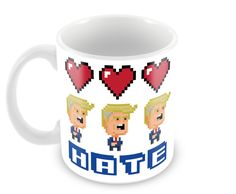 Love Trumps Hate Mug by Fintan Wall Pixel Design, Irish, Hate, Great Gifts, Things To Come, Mugs, Tableware, How To Make, Inspiration