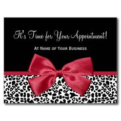 A trendy black and white leopard print hair and beauty salon appointment reminder postcard with a girly red ribbon tied into a cute bow. Personalize this stylish animal print design by adding the name of hairstylist or beautician. Flat printed image, not actual bow.