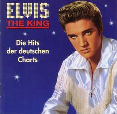 Helmut Radermacher präsentiert: Elvis The King – Die Hits der deutschen Charts