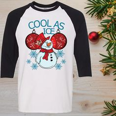 Cool As Ice Funny Snowman Christmas Raglan T-Shirt Sleeve Adult Unisex Funny Snowman, Christmas Snowman, Funny Christmas Shirts, Unisex, Cool Stuff, Order Prints, Custom Clothes, Loose Fit, Digital Prints