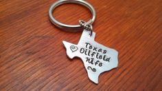 "Hand stamped Texas (could use another state) key chain oilfield. ""Texas Oilfield Wife"" on Etsy, $12.00 Want this!!"