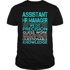 ASSISTANT HR MANAGER A TITLE JUST ABOVE KING T Shirts, Hoodies. Check Price ==► https://www.sunfrog.com/LifeStyle/ASSISTANT-HR-MANAGER--KING-Black-Guys.html?41382
