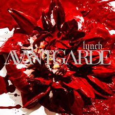lynch. - AVANTGARDE (2016), now streaming on the AccuRadio Visual Kei channel