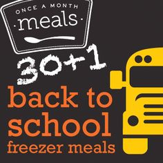 Back to School Freezer Meals menu - Once A  Month Meals - Freezer meals - Freezer friendly kids meals Make Ahead Freezer Meals, Crock Pot Freezer, Freezer Cooking, Bulk Cooking, Freezer Recipes, Freezable Meals, Cooking School, Crockpot Meals, Cooking Food