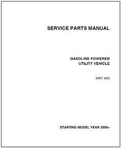 EZGO MAN0467 2006+ Service Parts Manual for Gas Woods Boundary MAV 4x4 Utility Vehicle by EZGO. $67.00. Used for 2005+ gasoline powered e-z-go woods boundary mav 4x4 utility vehicles. Provides detailed and thorough information for the service and maintenance of your vehicles. Please search ezgo manuals to find a manual for another vehicle.. This Service Parts Manual is for use with Gasoline Powered E-Z-GO Woods Boundary MAV 4x4 Utility Vehicles
