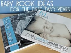Baby Book Ideas for the first two years! Wow! She has great suggestions!