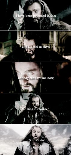 just one more time before i go i'll let you know, that all this time i've been a f r a i d, wouldn't let it show. nobody can save me now, no; nobody can save me now. #thehobbit