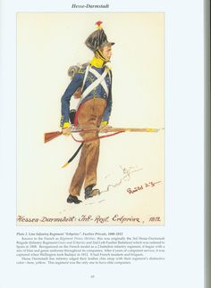 "The Confederation of the Rhine - Hesse - Darmstadt: Plate 2. Line Infantry Regiment ""Erbprinz"", Fusilier Private, 1808-1812"
