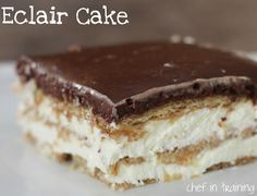 Eclair Cake Chef in Training INGREDIENTS: 2 (3.4 oz) packages Vanilla, Instant Pudding mix dry, 3 1/2 cups whole milk, 12 oz. cool whip, 2 (14.4) oz packages, graham crackers -for the FROSTING - 3 Tbsp. butter, 3 Tbsp. milk, 3 Tbsp. cocoa, 1/2 cup powdered sugar http://www.chef-in-training.com/2010/08/eclair-cake/