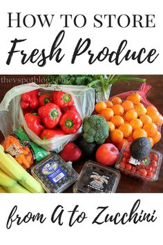 The best way to store Fresh Produce via The V Spot Blog