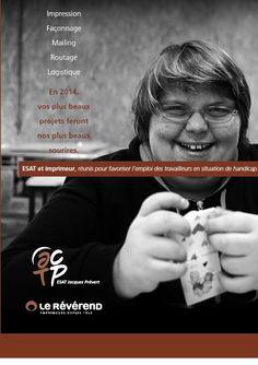 05/12/13. ESAT & LE REVEREND Imprimeur, réunis pour favoriser l'emploi des travailleurs en situation de handicap....! Un esat qui affiche fièrement le sourire de ses ouvrières : ça mérite d'être dit. VOIR SUR http://lereverendimprimeur.wordpress.com/2013/12/04/esat-le-reverend-imprimeur-reunis-pour-favoriser-lemploi-des-travailleurs-en-situation-de-handicap/