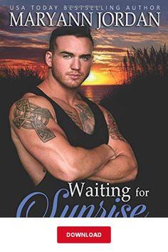 [DΟWΝLОΑD] Waiting for Sunrise PDF   Maryann Jordan   Baytown Boys Series eBook Library Books, Free Ebooks, Reading Online, Bestselling Author, Books To Read, Sunrise, Waiting, Pdf, Boys