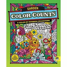 $6.50 Color Counts: Garden. Half of these original designs incorporate the color-by-number concept