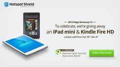 You should enter iPad mini (Retina) and Amazon Kindle Fire HD Giveaway. There are great prizes and I think one of us could win!