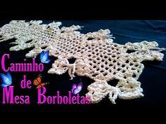 Caminho de Mesa em Crochê com Borboletas, table runner in crochet, かぎ針編みのテーブルランナー - YouTube