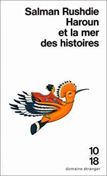 Haroun et la Mer des histoires par Salman Rushdie Indian Literature, Salman Rushdie, Fiction, Books To Read, Reading, Fiction Writing, Science Fiction