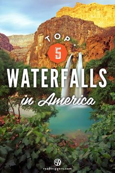 Haven't seen: 5. Upper Whitewater Falls in North Carolina, 4. The Havasu Falls can be found in the Grand Canyon, 2. The Lower Yellowstone Falls