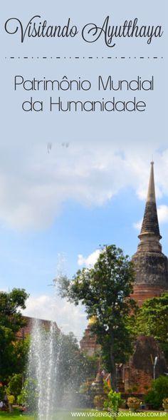 Roteiro de um dia em Ayutthaya, passeio imperdível entre os templos de uma antiga capital da Tailândia.