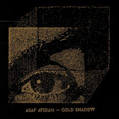 album cover art [01/2015]: asaf avidan ¦ gold shadow |