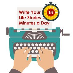 This year, work toward a completed memoir, autobiography, or personal history in just 15 minutes a day.