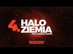 Mielzky / patr00 - Halo Ziemia feat. Ortega Cartel - YouTube