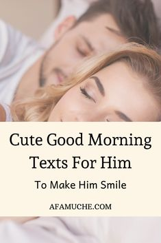 Cute good morning texts for him to make him smile Morning Message For Him, Morning Texts For Him, Cute Good Morning Texts, Good Morning Text Messages, Good Morning Quotes For Him, Good Morning My Love, Romantic Good Morning Quotes, Positive Good Morning Quotes, Good Morning Inspirational Quotes