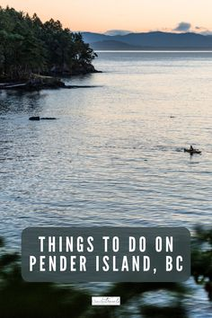 Enjoy active adventures, great food and idyllic island time with our list of the best things to do on Pender Island, British Columbia. Columbia Travel, Canada Travel, British Columbia, West Coast Cities, Places To Travel, Travel Destinations, Vancouver Travel, Parks Canada, Best Family Vacations