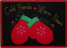 """Machine Embroidery Design-ITH-Mug Rug-Applique' Mittens """"Cold Hands, Warm Heart"""" includes 2 sizes, 5x7 and 6x10 hoops - pinned by pin4etsy.com"""