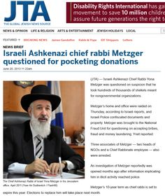 The chief rabbi is also suspected of theft and breach of trust.     > >>  Click image!