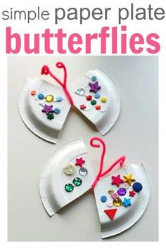 Paper Plate Butterfly Craft -Creative and Easy craft for kids!Paper Plate Butterfly Craft -Creative and Easy craft for kids!Easy Paper Plate Craft - Butterfly - No Time For Flash CardsSimple Paper Plate Butterflies (pinned by Daycare Crafts, Sunday School Crafts, Toddler Crafts, Children Crafts, Preschool Crafts, Fun Crafts, Arts And Crafts, Paper Crafts, Paper Plate Crafts For Kids