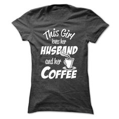 This girl loves her husband and coffee! - #tshirt scarf #purple sweater. BUY-TODAY => https://www.sunfrog.com/No-Category/This-girl-loves-her-husband-and-coffee-Ladies.html?68278