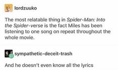 Spiderman into the spiderverse miles songs funny - Funny Superhero - Funny Superhero funny meme - - Also: I AM IN THE MOMENT IT'S A TERRIBLE MOMENT! The post Spiderman into the spiderverse miles songs funny appeared first on Gag Dad. Marvel Funny, Marvel Memes, Marvel Dc Comics, Marvel Avengers, Avengers Memes, Mbti, Geeks, Dc Memes, Fandoms