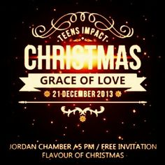 Come and Join us in this great Christmas Celebration 2013...