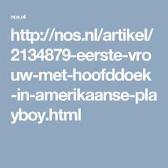 http://nos.nl/artikel/2134879-eerste-vrouw-met-hoofddoek-in-amerikaanse-playboy.html