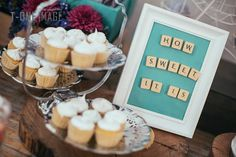 Cup cake for wedding and rustic lollie buffet. How sweet is it sign