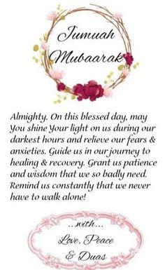 Juma Mubarak Quotes, Juma Mubarak Images, Jumma Mubarak Messages, Jumma Mubarak Dua, Jumma Mubarik, Hush Hush, Islamic Quotes, Patience, Qoutes
