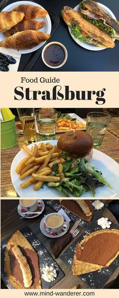 Tipps und Empfehlungen zum Essen in Straßburg, Frankreich, strasbourg, france, food, essen
