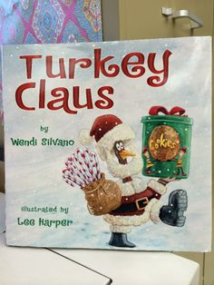 """Polka Dot Lesson Plans: Turkey Claus and a Freebie {Book Talk Thursday} for prediction....but I love all of the different word choices used instead of """"said""""- a great mentor text for modeling writing with conversations"""