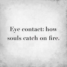 nice Soulmate Quotes :Twin Flame Love Relationship – Making Love With Your Twin Flame Beyond Form Words Quotes, Wise Words, Sayings, Quotes Quotes, Funny Quotes, Scorpio Quotes, Famous Quotes, Eye Contact Quotes, Eye Contact Love