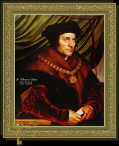 Sir Thomas More was beheaded on London's Tower Hill for refusing to accept Henry VIII as head of the church, on this day 6th July 1535. He lifted his beard from the axe, on the basis that it had committed no offences against the king.