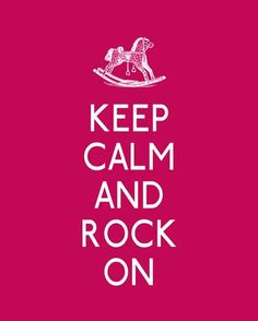 #keepcalm and rock on #keepcalm