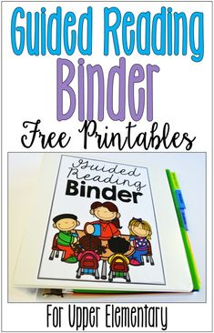Guided Reading Binder for Upper Elementary {Free Forms} - Teaching with Jennifer Findley
