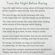 Twas the Night Before Racing, when all through the house... An ode to runners and racers everywhere.
