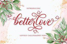 Betterlove (Font) by Almeera Studio · Creative Fabrica Handwritten Fonts, Calligraphy Fonts, Script Fonts, Modern Calligraphy, New Fonts, Easter Fonts, Font Squirrel, Types Of Printing, Premium Fonts
