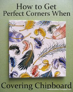 How to Get Perfect Corners When Covering Chipboard